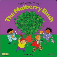 Cover image for Here We Go Round the Mulberry Bush