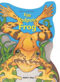 Cover image for Egg, Tadpole, Frog