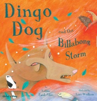 Cover image for Dingo Dog and the Billabong Storm