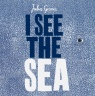 Cover image for I See the Sea