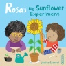Cover image for Rosa's Big Sunflower Experiment