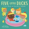 Cover image for Five Little Ducks - First Book of Nursery Games