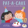 Cover image for Pat-A-Cake! - First Book of Nursery Rhymes