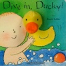 Cover image for Dive in, Ducky!