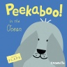 Cover image for Peekaboo! In the Ocean!