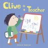 Cover image for Clive is a Teacher