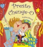 Cover image for Presto Change-O
