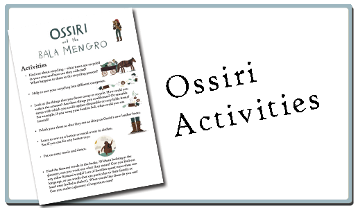 Ossiri and the bala mengro activities