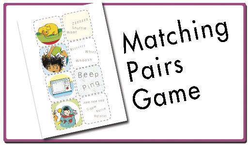 Click here for a printable matching pairs game